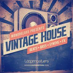 Monodeluxe Presents Vintage House from Loopmasters