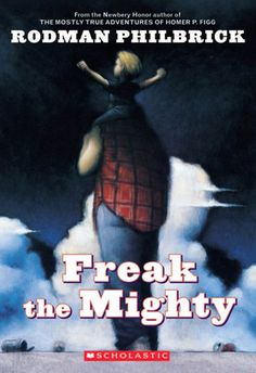 Freak the Mighty by Rodman Philbrick / 9780439286060 / Fiction - Realistic fiction