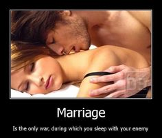 Marriage - the only war