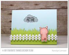 Hog Heaven Stamp Set and Die-namics, Farm Fence Die-namics, Grassy Fields Die-namics, Puffy Clouds Die-namics - Karolyn Loncon #mftstamps