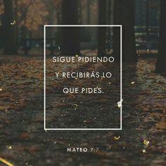 Pedid, y se os dará; buscad, y hallaréis; llamad, y se os abrirá.