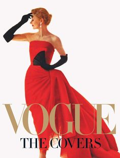 Vogue...Fashion ;) Oh and ball gowns. If only there were more things to wear them to...