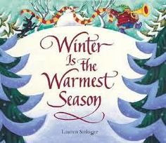 Little Miss Hypothesis - Lessons from the Science Lab: Winter Is The Warmest Season!
