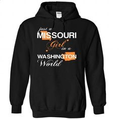 (MOJustCam002) Just A Missouri Girl In A Washington World - #tees #t shirt company. MORE INFO => https://www.sunfrog.com/Valentines/-28MOJustCam002-29-Just-A-Missouri-Girl-In-A-Washington-World-Black-Hoodie.html?id=60505
