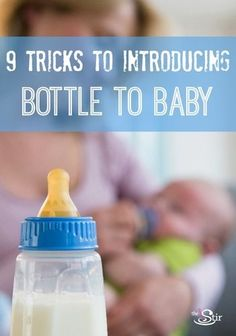 A good one to pin for breastfeeding moms -- how to get your breastfed baby to take that bottle! http://thestir.cafemom.com/baby/166570/9_tips_to_get_a?utm_medium=sm&utm_source=pinterest&utm_content=thestir
