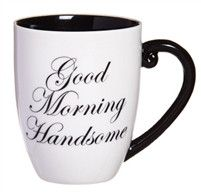 Good Morning Handsome Coffee Cup