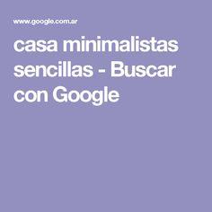 casa minimalistas sencillas - Buscar con Google