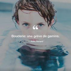 """Jules Renard """"Bouderie: une grève de gamins."""" Photo by frank mckenna / Unsplash"""