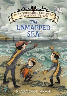 The Unmapped Sea (The Incorrigible Children of Ashton Place, #5)