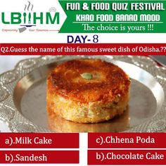 #LBIIHM brings an exciting Fun Food Quiz, where participants can test their food knowledge.!!!!!! So, Hurry and answer quick to this 16'th question of our quiz!!!!!! http://www.lbiihm.com/
