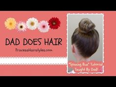 Spinning bun video tutorial, taught by dad!
