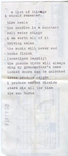The sunrise is a constant. (The fact that this is typewritten on the back of some deposit slip for whatever reasons makes it one of the most beautiful things I have ever seen)