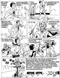"""ITALIAN COMICS - Tremate, onorevoli: è arrivato il """"Vendicator Scortese"""" - SECONDA PARTE !"""