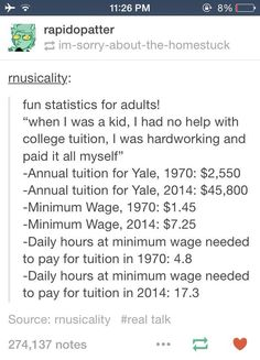 Statistics for adults who've graduated college. times have changed. College Tuition, Parenting Classes, Parenting Plan, Parenting Books, Tumblr Stuff, The More You Know, Funny Stories, True Stories, Tumblr Funny