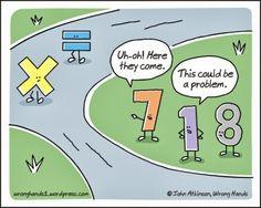 Math Humor   Math Problem   Created by John Atkinson     Via Funny Technology - Google+