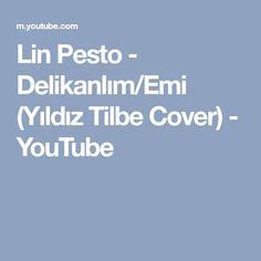 Lin Pesto - Delikanlım/Emi (Yıldız Tilbe Cover) - YouTube