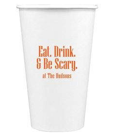 Eat Drink & Be Scary Paper Coffee Cups
