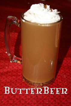 Butterbeer - Harry Potter Drink    2 Liters Cream Soda    1-2 cups Butterscotch syrup (in the ice cream aisle)    1 pint whipped cream, divided    ¼ cup sugar    Stir together soda, syrup, and ½ cup of cream. Whip the rest of the cream with sugar and put on top of each mug.