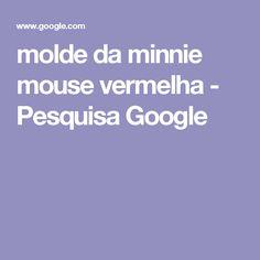 molde da minnie mouse vermelha - Pesquisa Google