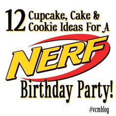 Planning a Nerf Birthday? Me too! My 7-year-old boy wants a Nerf War. I gathered a collection of the best Nerf Cupcake, Cake and Cookie ideas! #vcmblog #Nerf #birthday #cake #cupcake #cookie #boys #party #ideas #inspiration #baking #baker #frosting #decoration