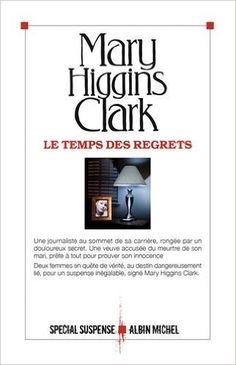 Telecharger Le temps des regrets de Mary Higgins Clark PDF< Kindle, eBook, Le temps des regrets PDF Gratuit