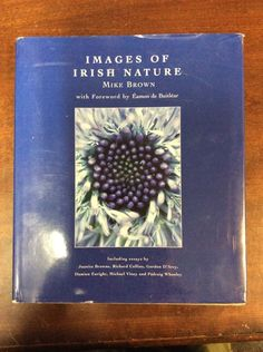 Images of Irish Nature by Mike Brown (2006, Hardbound, Dust Jacket, Signed)
