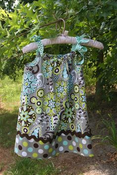pillow case dress- i have a pattern to make them, just haven't tried...must make note to do so