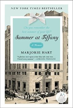 Title: Summer at Tiffany Author: Majorie Hart Genre: Memoir Rating: MC Why: I found this book on a shopping trip at Goodwill; I must admit that I am often attracted to books purely because of their. Good Books, Books To Read, My Books, Reading Lists, Book Lists, Love Book, This Book, Do You Remember, So Little Time