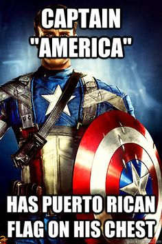 "puerto rican memes | Captain ""America"" Has Puerto Rican flag on his chest"