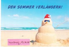 https://flic.kr/p/PgXahm | Beach Snowman | Postcard from Hamburg, Germany with a sand snowman on the beach.  The German words on the card translate into - to prolong the summer - in English.  Sent by a Postcrosser in Hamburg to thank me for a card that I had sent her.