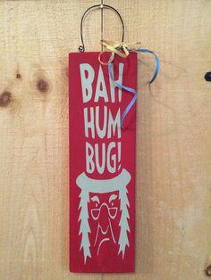 Bah Humbug Ebenezer Scrooge Wood Sign by SignsOfEleganceDecor