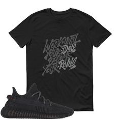 Items similar to Don't Believe Yeezy Boost 350 Black T Shirt Adult Youth on Etsy Yeezy Boost 350 Black, Trending Outfits, Mens Tops, T Shirt, Women, Supreme T Shirt, Tee Shirt, Tee, Woman