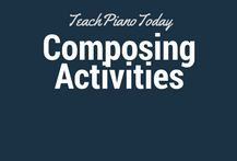 Composing activities for Piano Students