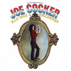 Joe Cocker Mad Dogs & Englishmen – Knick Knack Records