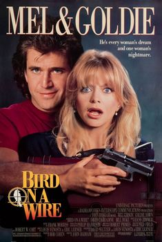 Bird on a Wire (1990) Review