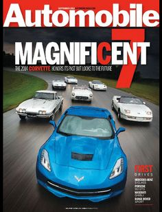 Buy Automobile, on our Newsstand or get the subscription to the digital magazine and read it anywhere, anytime. Car Magazine, Magazine Covers, Magazine Rack, 2014 Corvette, Benz S Class, Porsche 911 Gt3, Range Rover Sport, Maserati, Fast Cars