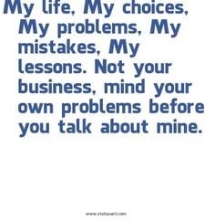 mind your own business quotes sayings   mind_your_own_business_quotes_sayings.jpg