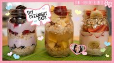DIY Overnight Oats! 3 Combinations of Deliciousness!