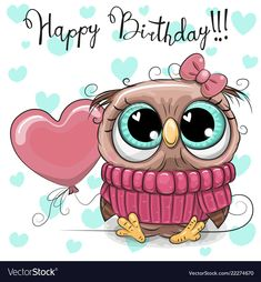 Cute Cartoon Owl Girl with a balloon. Greeting Birthday Card Cute Cartoon Owl Girl with a balloon royalty free illustration Happy Birthday To Us, Happy Birthday Quotes, Happy Birthday Images, Birthday Greetings, Birthday Wishes, Birthday Cards, Owl Cartoon, Cute Cartoon, Birthday Clipart