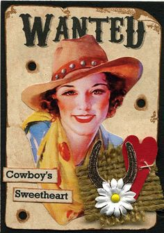 Cowgirl wanted vintage sign