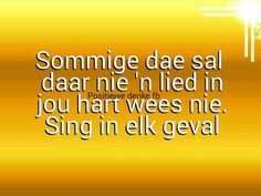 Moeg Afrikaans Quotes, Soul Food, Singing, Words, Do Your Thing, Horse