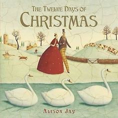 """Read """"The Twelve Days of Christmas"""" by Alison Jay available from Rakuten Kobo. Celebrate Christmas with the classic holiday song everyone loves to sing, now in a beautifully illustrated gift-ready pi."""