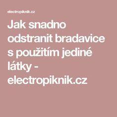 Jak snadno odstranit bradavice s použitím jediné látky - electropiknik.cz