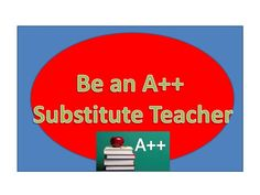Need tips about how to be a successful substitute teacher? Learn tips and ideas that will help you on your way to be an A+ substitute teacher.