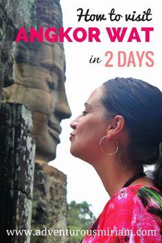 Visit Angkor Wat in 2 days - how to save time #cambodia #angkorwat #travel