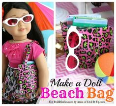 Doll Craft- Make a Doll Sized Beach Bag — Doll Diaries  Here's another great summer DIY projects for the younger set. . .Totally no sew.  All that is needed is a juice pack and a decorative roll of duck tape.  Great way to be creative on these hot summer afternoons.  Click on the picture for the tutorial.