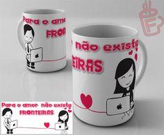 O amor não tem fronteiras, expresse seu amor em lindas canecas personalizadas! www.facebook.com/CanecasForever
