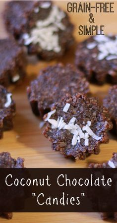 """GF Coconut Chocolate """"Candies"""" - a grain free, dairy free, naturally sweetened treat"""