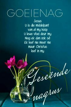 Afrikaanse Quotes, Good Night Blessings, Goeie Nag, Good Night Quotes, Letter Board, Lettering, Image, Good Evening Wishes, Drawing Letters