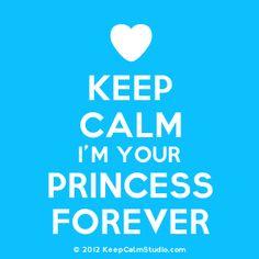 Keep Calm I'm Your Princess Forever' design on t-shirt, poster ...